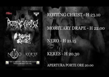 "VENERDI' 10 MAGGIO, ROTTING CHRIST + MORTUARY DRAPE ""ALL THE WITCHES DANCE"" SPECIAL SHOW – LIVE PIKA FUTURE CLUB, VERONA"