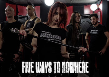 FIVE WAYS TO NOWHERE in studio per il nuovo album!