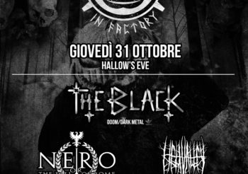 HALLOW'S EVE THE BLACK la notte del 31 Ottobre al THE FACTORY