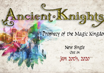 Nuovo singolo e lyric video dal titolo PROPHECY OF THE MAGIC KINGDOM per gli ANCIENT KNIGHTS