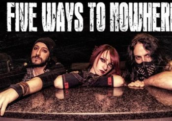"Online il video ""Over The Line"" dei FIVE WAYS TO NOWHERE"
