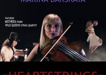 Heartstrings – Marina Barskaya's new video featuring Mistheria out now!